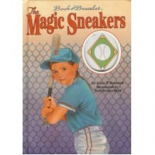 The Magic Sneakers (A Lucky Charm Book) - Jane Parker Resnick