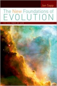 The New Foundations of Evolution: On the Tree of Life - Jan Sapp