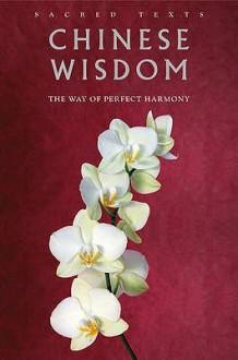 Chinese Wisdom - Gerald Benedict