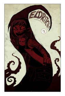 The Squirm and the Knife (Eldritch!, #1) - Drew Rausch,Aaron Alexovich