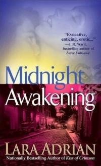 Midnight Awakening - Lara Adrian