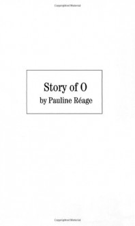 Story of O - Pauline Réage,Sabine d'Estree
