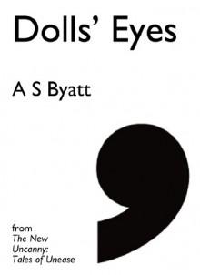 Dolls' Eyes (Comma Singles) - A.S. Byatt