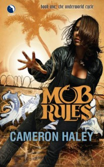 Mob Rules - Cameron Haley
