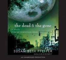 The Dead and the Gone (Last Survivors, #2) - Susan Beth Pfeffer, Robertson Dean