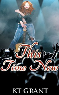 This Time Now - KT Grant