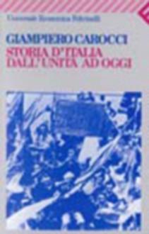 Storia d'Italia dall'Unità ad oggi - Giampiero Carocci