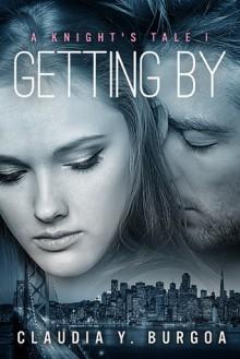 Getting by - Claudia Y. Burgoa