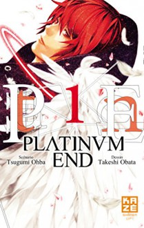 Platinum end Vol.1 (French Edition) - Kaze Editions, Takeshi Obata, Tsugumi Ohba
