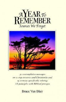 A Year to Remember - Bruce Van Blair