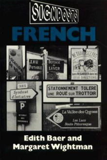 Signposts: French - Edith Baer, Margaret Wightman