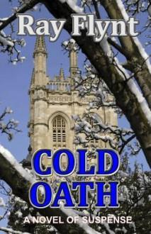 Cold Oath - Wayne Flynt