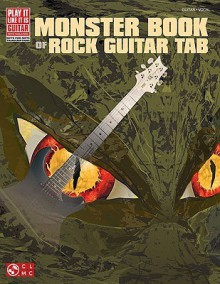 Monster Book Of Rock Guitar Tab (Play It Like It Is Guitar) - Cherry Lane Music Co