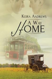 A Way Home - Keira Andrews