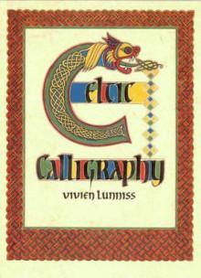 Celtic Calligraphy - Vivien Lunniss