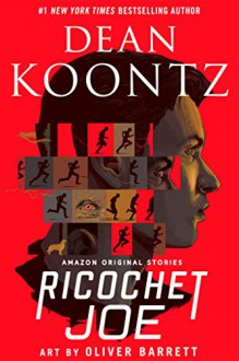 Ricochet Joe [Kindle in Motion] (Kindle Single) - Dean Koontz
