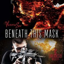Beneath This Mask - Victoria Sue,Nick J. Russo