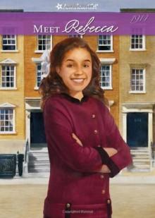 Meet Rebecca - Jacqueline Dembar Greene