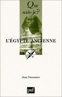 L'Égypte ancienne - Jean Vercoutter