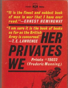 Her Privates We - Frederic Manning