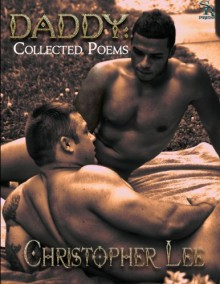 Daddy: Collected Poems - Christopher Lee