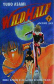 Wild Half [1-17] - Yuko Asami