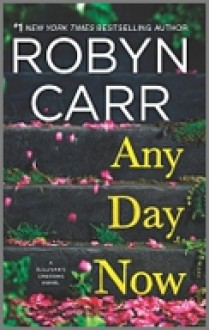 Any Day Now (Sullivan's Crossing) - Robyn Carr