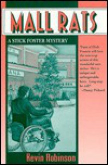 Mall Rats: A Stick Foster Mystery - Kevin Robinson