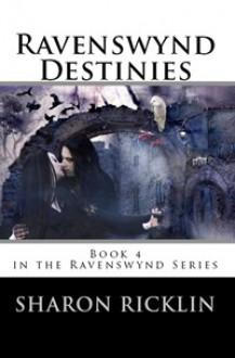 Ravenswynd Destinies - Sharon Ricklin