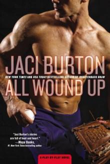 All Wound Up - Jaci Burton