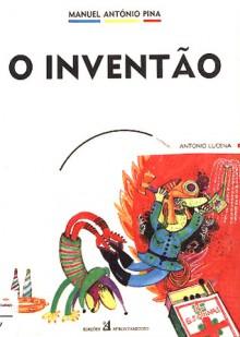 O Inventão - Manuel António Pina