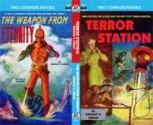 Terror Station/The Weapon From Eternity (Armchair Fiction, D-32) - Dwight V. Swain