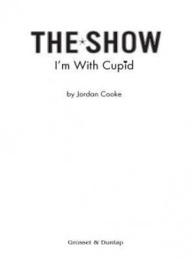 I'm with Cupid #3 - Jordan Cooke