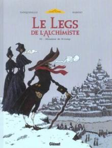 Monsieur de St-Loup - Hubert, Hervé Tanquerelle