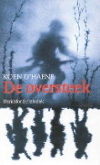 De oversteek - Koen D'Haene
