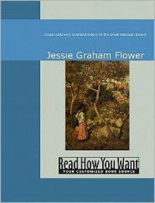 Grace Harlowe's Overland Riders on the Great American Desert - Jessie Graham Flower