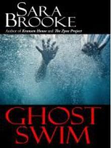 Ghost Swim - Sara Brooke