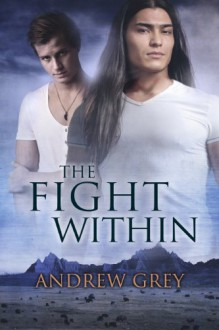 The Fight Within - Andrew Grey