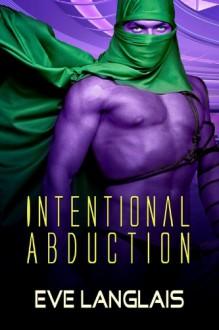 Intentional Abduction - Eve Langlais