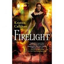 Firelight (Darkest London, #1) - Kristen Callihan