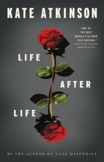 Life After Life: A Novel - Kate Atkinson