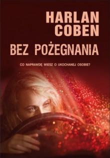 Bez pożegnania - Coben Harlan