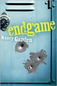 Endgame - Nancy Garden