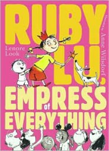Ruby Lu, Empress of Everything -