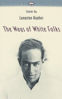 The Ways of White Folks - Langston Hughes