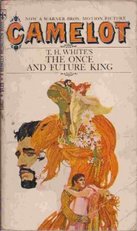 Once And Future King - T.H. White