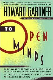 To Open Minds - Howard Gardner