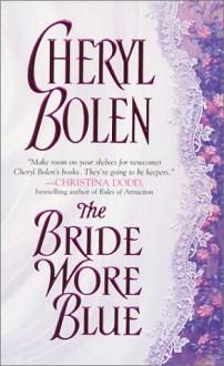 The Bride Wore Blue - Cheryl Bolen