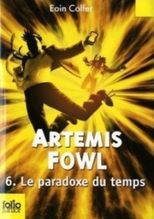 Le Paradoxe du Temps - Eoin Colfer, Jean Esch