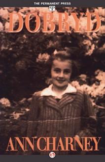 Dobryd - Ann Charney
